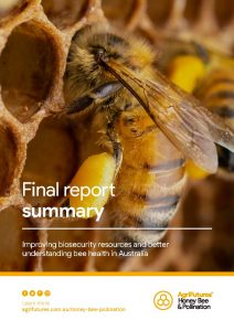 Final report summary: Improving biosecurity resources and better understanding bee health in Australia - image