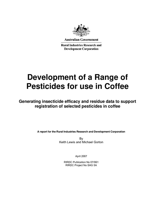 Development of a range of pesticides for use in coffee: Generating insecticide efficacy and residue data to support registration - image