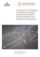 A Framework for Evaluating Leadership and Capacity Investment by the Rural Industries Research and Development Corporation - image